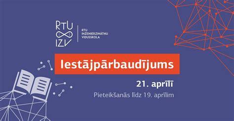 Iestājpārbaudījums RTU Inženierzinātņu vidusskolā | Rīgas ...