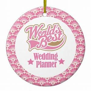 Worlds best wedding planner gift ornament zazzle for Gift for wedding planner