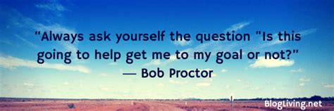 bob proctor quotes    inspire  bloglivingnet