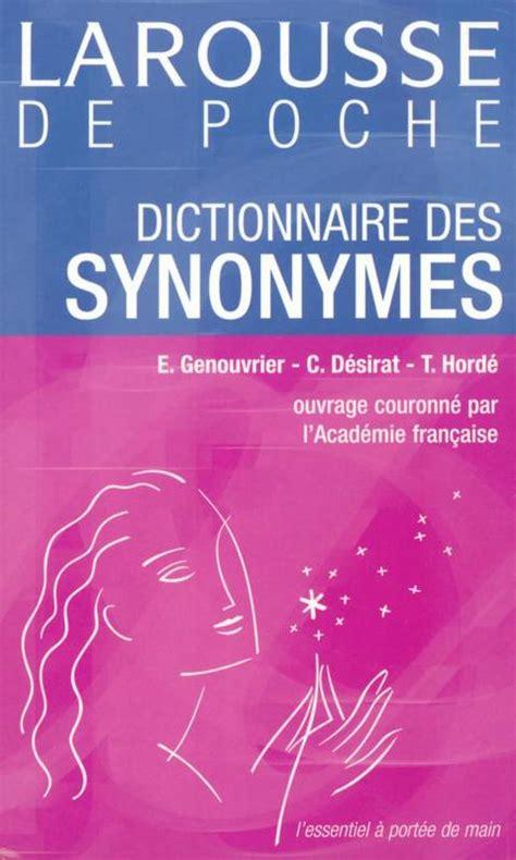 dictionnaire de cuisine larousse livre dictionnaire des synonymes émile genouvrier