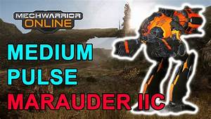 9 MPL Marauder IIC - Mechwarrior Online - TTB - YouTube