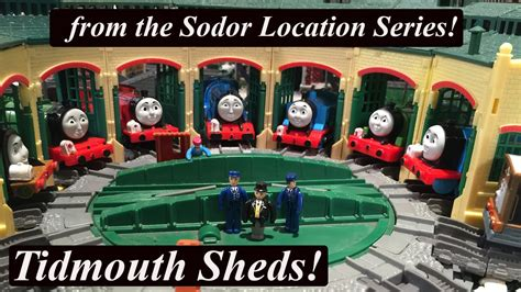 trackmaster tidmouth sheds and friends trackmaster sodor location tidmouth