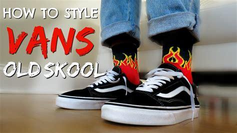 How to Style Vans Old Skools - YouTube