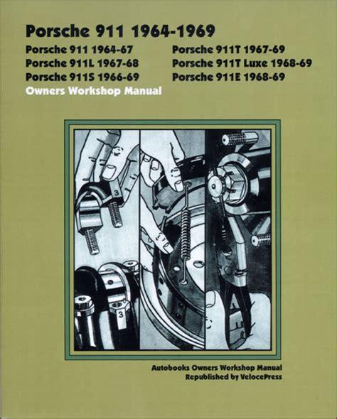 chilton car manuals free download 2009 porsche 911 lane departure warning front cover porsche repair manual porsche owners workshop manual 911 1964 1969 bentley