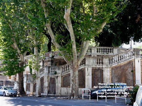 Ingresso Giardini Quirinale - muraglione giardino quirinale carlo alberto via