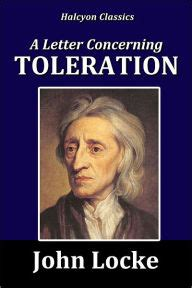 locke letter concerning toleration a letter concerning toleration by locke by locke