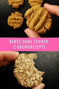 Cookies Ohne Zucker : einfache kekse ohne zucker 2 grundrezepte aus den man viele geschmacksvarianten zaubern kann ~ Orissabook.com Haus und Dekorationen
