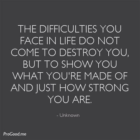 quotes  life difficulties quotesgram