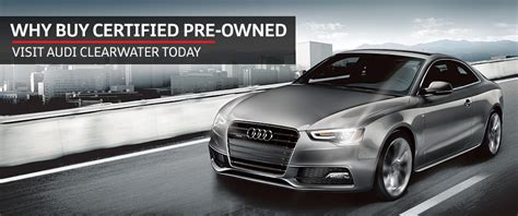 audi clearwater certified pre owned audi clearwater