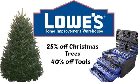 lowe s deal 25 off christmas trees and 40 off tools