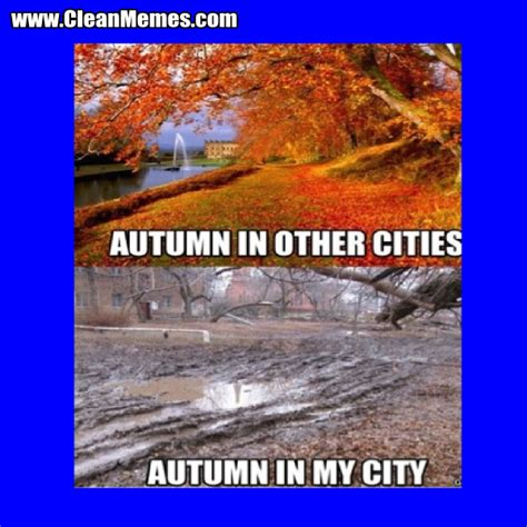 Funny Fall Memes - autumn in other cities clean memes the best the most online