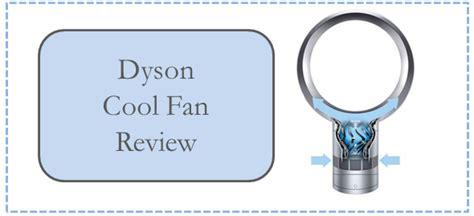dyson cool fan review dyson cool fan review