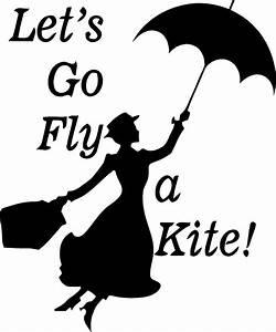 Mary Poppins Let's Go Fly A Kite Wall Sticker Wall Art