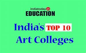 Top 10 Arts colleges in India | IndiaToday