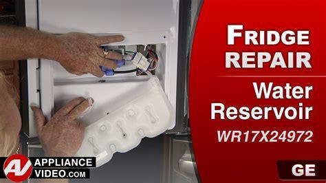 ge refrigerator water reservoir repair youtube