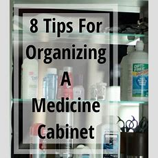 8 Tips For Organizing A Medicine Cabinet  The Organized Mama