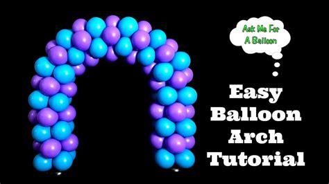 Easy Balloon Arch Tutorial - YouTube
