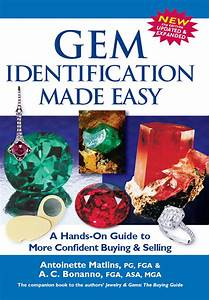 Gem Identification Made Easy  5th Edition   A Hands