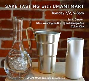 Upcoming Event: Sake Tasting @ Bar & Garden (LA) – Umami Mart