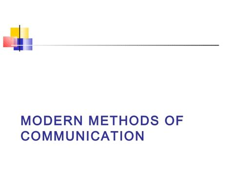 modern means of communication