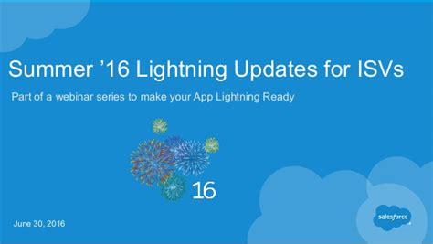 Summer '16 Lightning Update For Isvs (june 30, 2016