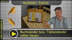 Rollladenkasten Selber Bauen : buchst nder tablethalter selber bauen tutorial 2 1 1 youtube ~ A.2002-acura-tl-radio.info Haus und Dekorationen