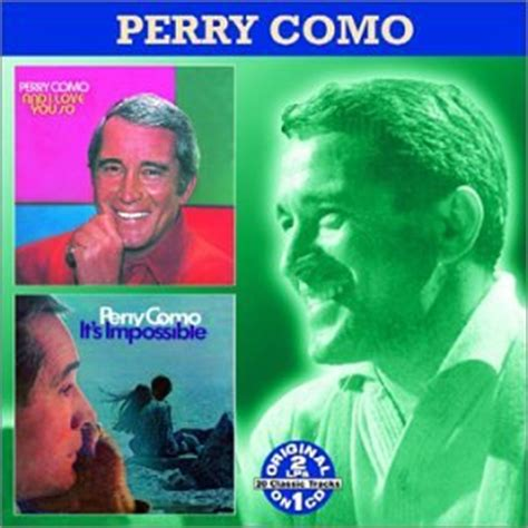 perry como killing me softly wiki release and i love you so it s impossible by perry