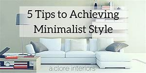 5 Tips To Achieving Minimalist Style AClore Interiors