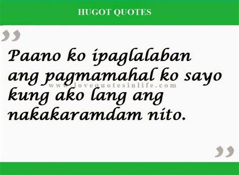 LOVE QUOTES TAGALOG HUGOT LINES QUOTES LOVE - Best 25+ Pinoy ...