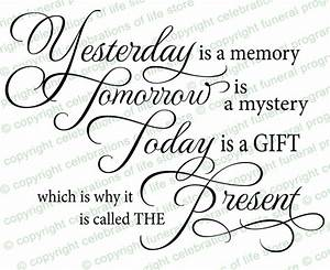 Funeral Quotes : Yesterday Is A Memory Funeral Quote ...