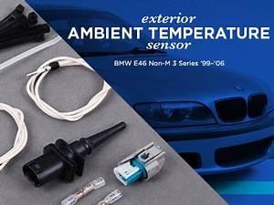 Bmw Ambient Air : ecs news bmw e46 non m 3 series ambient temp sensor ~ Jslefanu.com Haus und Dekorationen