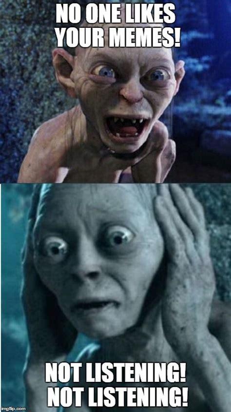 Lotr Meme Generator - gollum smeagol meme generator imgflip folklore pinterest meme generators and the o jays