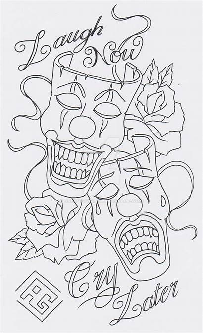 Cry Later Laugh Tattoo Coloring Drawings Designs