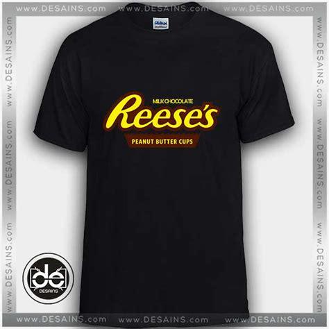 Tshirt Size S buy tshirt reeses peanut butter cup tshirt mens tshirt