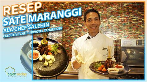 Resep masakan sate ayam bumbu kacang satay pinterest. Resep Masakan Idul Adha: Sate Maranggi ala Chef Salehin dari Hotel Novotel Tangerang Empuk dan ...