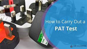 How To Carry Out A Pat Test  U2013 A Guide To Portable