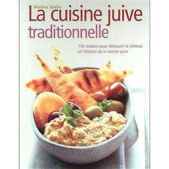 fnac livres cuisine la cuisine juive traditionnelle relié marlena spieler achat livre achat prix fnac