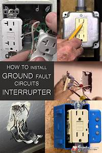 How To Install Ground Fault Circuit Interrupter In
