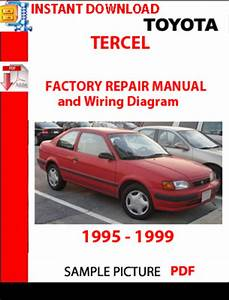 Toyota Tercel 1995 - 1999 Factory Repair Manual And Wiring D