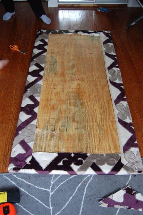 making  headboard    headboard diy fabric