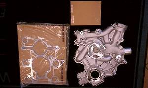 Ford 6 0 Oil Pump Production Date Before 9  22  03 F250