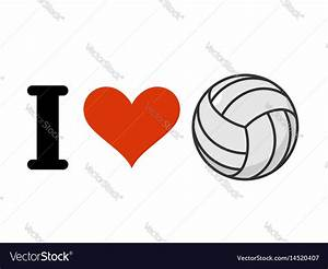 I, Love, Volleyball, Heart, And, Ball, Emblem, For, Vector, Image