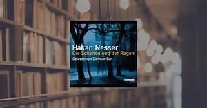 Die Schatten Und Der Regen : h kan nesser die schatten und der regen random house audio h rbuch download ~ Markanthonyermac.com Haus und Dekorationen