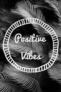 Positive Vibes Wallpaper - WallpaperSafari