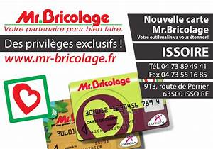 Horaire Mr Bricolage : mr bricolage issoire free mrbricolage catalogue automne ~ Melissatoandfro.com Idées de Décoration