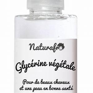 Ou Trouver De La Terre Végétale : glyc rine v g tale cheveux achat de glyc rol sur naturafro ~ Premium-room.com Idées de Décoration