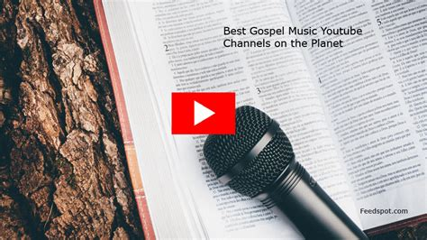 Top 50 Gospel Music Youtube Channels With Songs, Prayers