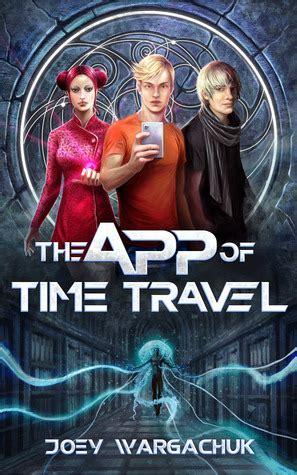 app  time travel series     joey wargachuk