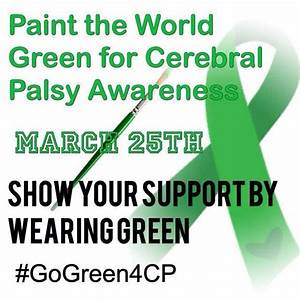 Wear Green For Cerebral Palsy Awareness - No Holding Back