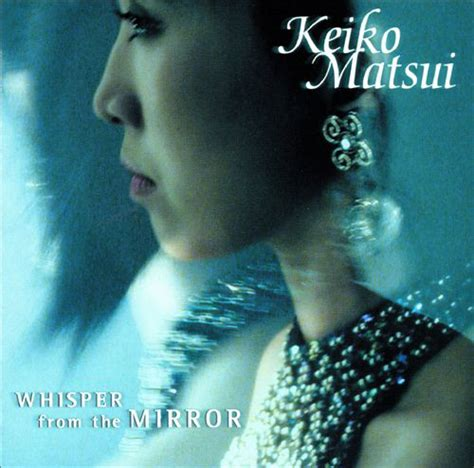 Keiko Matsui  Whisper From The Mirror (cd) At Discogs